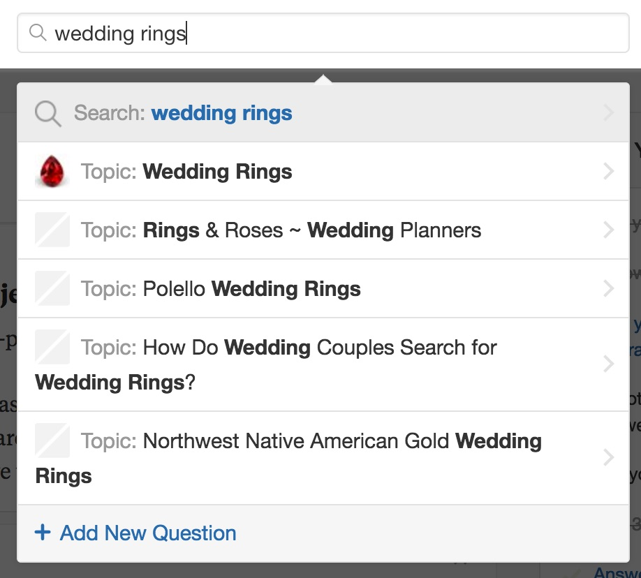 Use Search to find questions & topics of interest that you can answer.